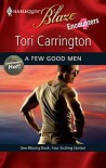 A Few Good Men (Uniformly Hot! #1) (Encounters #2) (Harlequin Blaze #445) - Tori Carrington