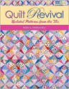 Quilt Revival: Updated Patterns from the `30s - Nancy Mahoney
