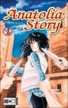 Anatolia Story, Bd. 1 - Chie Shinohara