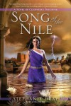Song of the Nile - Stephanie Dray