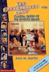 Claudia, Queen of the Seventh Grade - Ann M. Martin