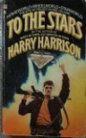 To the Stars - Harry Harrison