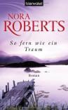 So Fern Wie Ein Traum - Uta Hege, Nora Roberts