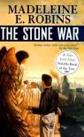 The Stone War - Madeleine E. Robins