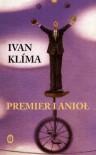 Premier i anioł - Ivan Klíma