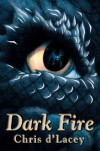 Dark Fire (The Last Dragon Chronicles, #5) - Chris d'Lacey