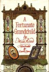 A Fortunate Grandchild - Miss Read