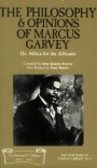 The Philosophy and Opinions of Marcus Garvey, Or, Africa for the Africans (The New Marcus Garvey Library, No. 9) - Marcus Garvey;Amy Jacques Garvey
