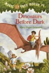 Dinosaurs Before Dark (Magic Tree House, No. 1) - 'Mary Pope Osborne',  'Sal Murdocca'