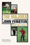 The Majors-In Pursuit of Golf's Holy Grail - John Feinstein