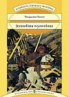 Jerozolima wyzwolona - Torquato Tasso