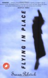 Flying in Place - Susan Palwick