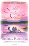 Small Change - Sheila Roberts