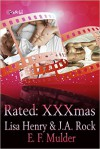 Rated: XXXmas - Lisa Henry, J.A. Rock, E.F. Mulder