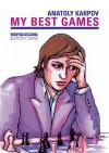 My Best Games: Games with Black - Victor Korchnoi