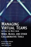 Managing Virtual Teams: Getting the Most from Wikis, Blogs, and Other Collaborative Tools (Wordware Applications Library) - M. Katherine Brown, Brenda Huettner, Charlene James-Tanny