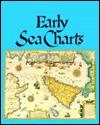 Early Sea Charts - Robert Putman