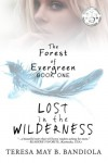 The Forest of Evergreen (Volume 1) - Teresa May B. Bandiola