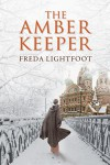 The Amber Keeper - Freda Lightfoot