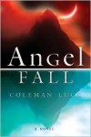 Angel Fall - Coleman Luck