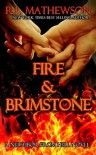 Fire & Brimstone - R.L. Mathewson