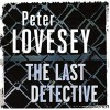 The Last Detective - Michael Tudor Barnes, Peter Lovesey