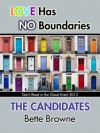 The Candidates - Bette Browne