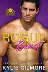 Rogue Beast (The Rourkes #12) - Kylie Gilmore