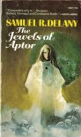 The Jewels of Aptor (Ace SF, 39021) - Samuel R. Delany