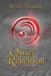 A Quiet Rebellion: Guilt - M H Thaung