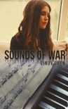 Sounds of War - Cindy Chen