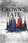 The Crown's Fate (Crown's Game) - Evelyn Skye