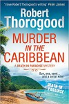 Murder in the Caribbean (Death in Paradise #4) - Robert Thorogood
