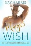 Maya's Wish  - Kay Harris