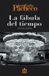 La fabula del tiempo. Antologia (Biblioteca Era) - José Emilio Pacheco