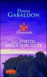 Lo spirito della sorgente - Diana Gabaldon, Valeria Galassi