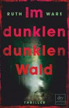 Im dunklen, dunklen Wald: Thriller - Stefanie Ochel, Helen Ruth Elizabeth Ware