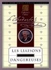 Dangerous Liaisons [Les Liaisons Dangereuses] (Annotated) (Literary Classics Collection) - de Laclos,  Pierre Choderlos