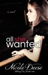 All She Wanted - Nicole Deese