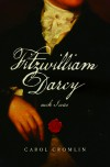 Fitzwilliam Darcy such I was - Carol Cromlin