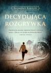 Decydująca rozgrywka - Marek Fedyszak, Raymond Khoury