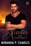 Xavier: The Contract (Indie Rebels Book 1) - Miranda P. Charles