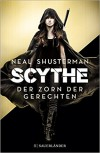 Scythe - Der Zorn der Gerechten - Kristian Lutze, Neal Shusterman, Pauline Kurbasik