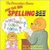The Berenstain Bears and the Big Spelling Bee - Jan Berenstain,  Mike Berenstain