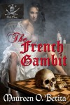 The French Gambit (A Caribbean Spell, #3) - Maureen O. Betita