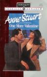 One More Valentine (Harlequin American Romance, No. 473) - Anne Stuart