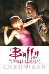 Buffy the Vampire Slayer Chroniken: Die Vampirkönigin! - Joss Whedon, Doug Petrie, Dan Brereton, James Marsters, Christopher Golden, Anja Heppelmann