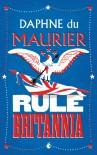 Rule Britannia - Ella Westland, Daphne Du Maurier