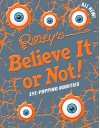 Ripley's Believe It Or Not! Eye-Popping Oddities (ANNUAL) - Ripley's Believe It Or Not!