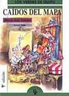 Caídos del mapa - María Inés Falconi, Caloi